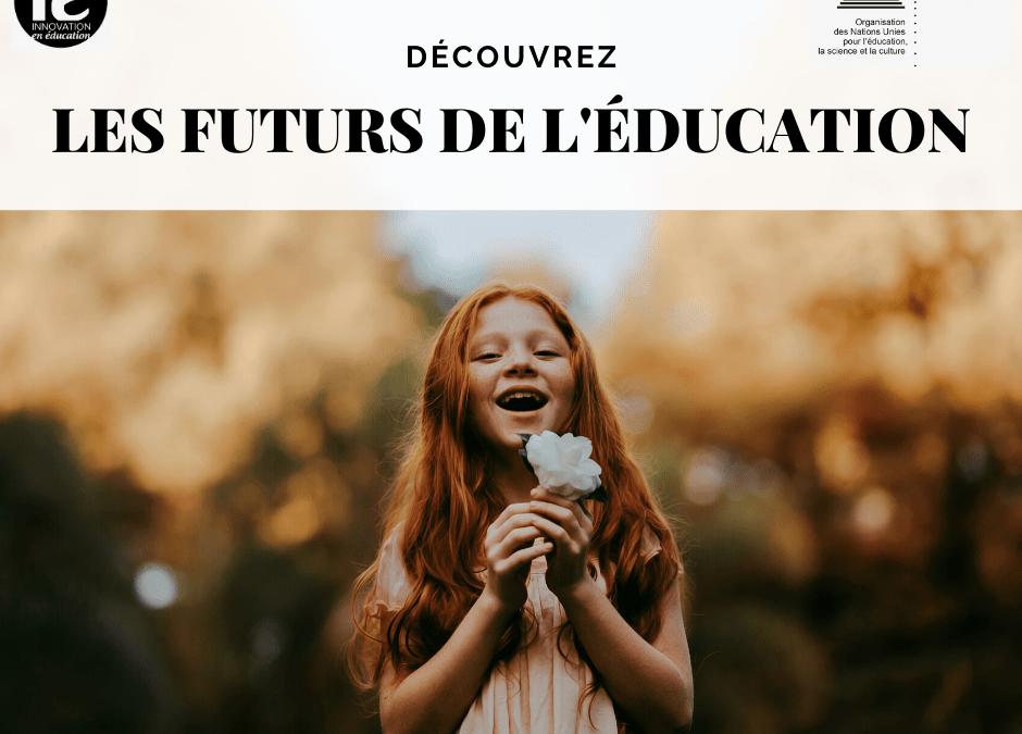 Les futurs de l'éducation