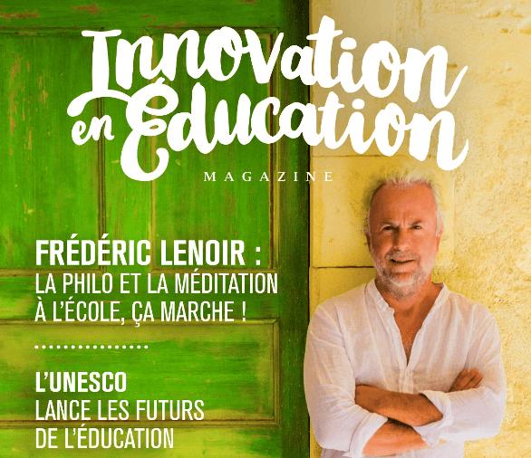 Un nouveau magazine dédié à l'éducation : Innovation en Éducation Magazine
